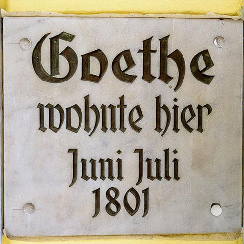 Schild: Goethe wohnte hier Juni Juli 1801